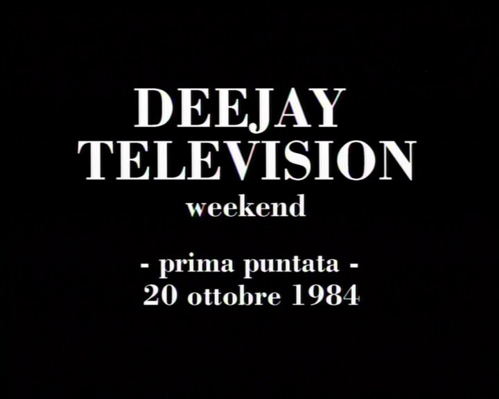 DeeJay Television Weekend 1984